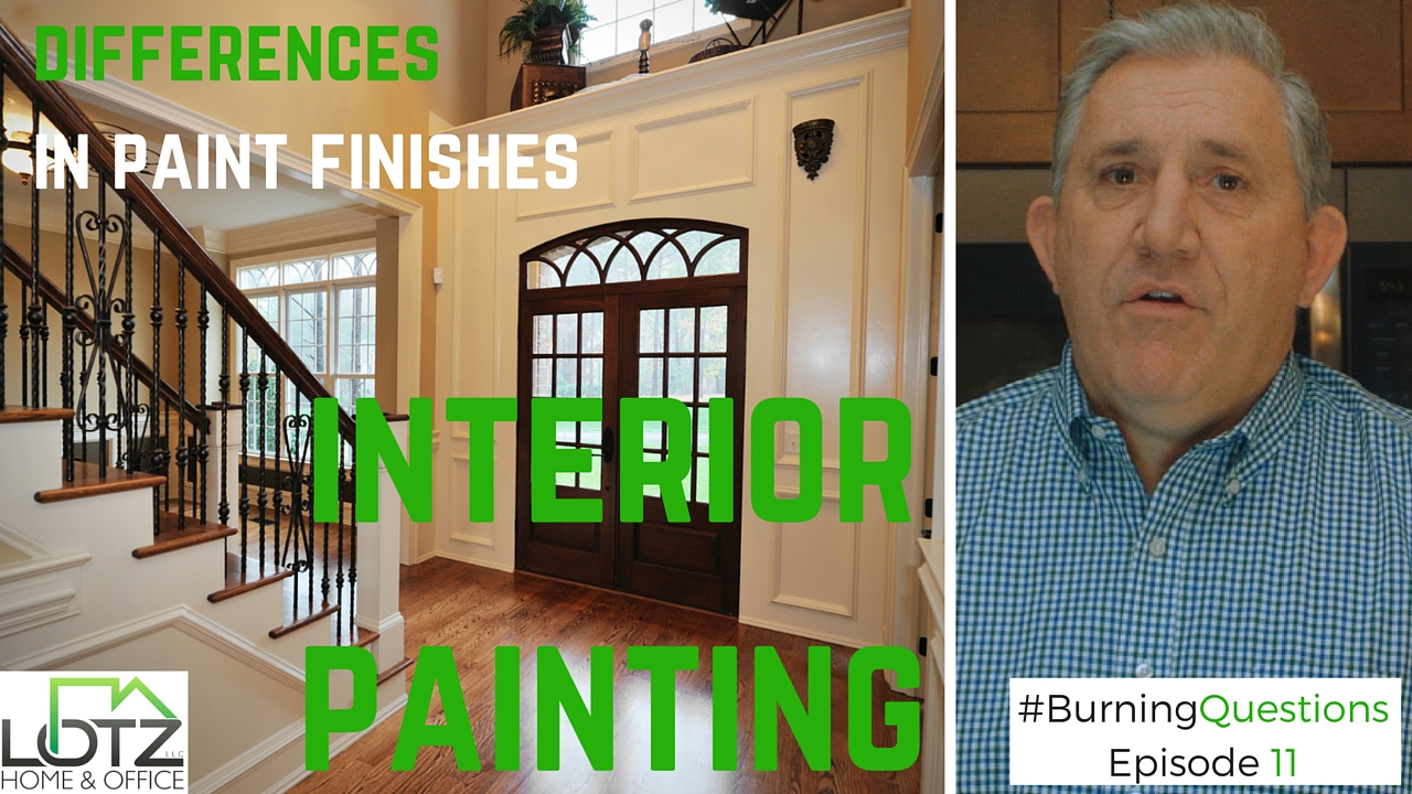 Interior Paint Finishes | Differences in Paint Finish