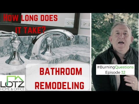 Bathroom remodeling how long does a remodeling project take video How long does a bathroom renovation take