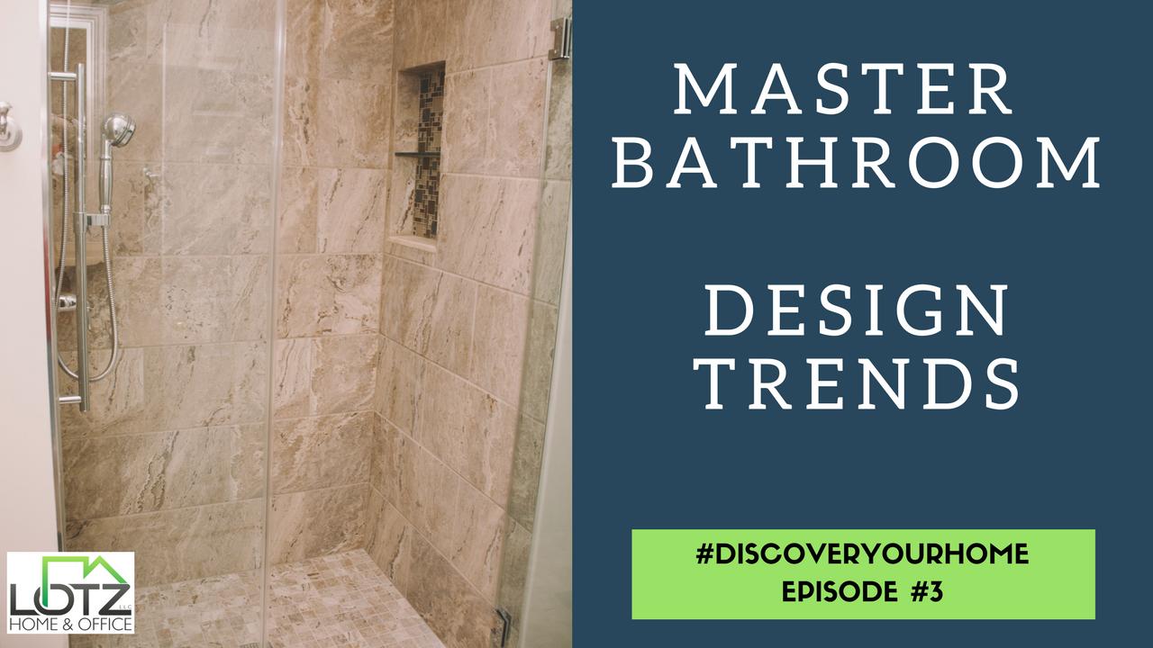 Master Bathroom Design Trends