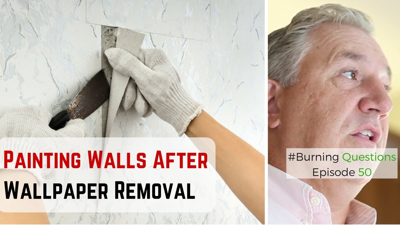 Painting Walls After Wallpaper Removal Video   Naperville ...